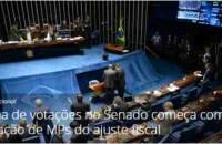 Senado começa a votar nesta terça-feira as MPs do ajuste fiscal