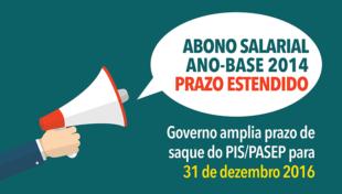 Governo amplia prazo de saque do Abono Salarial (ano-base 2014) para 31 de dezembro