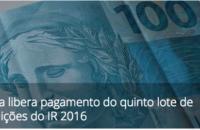 Receita libera pagamento do quinto lote de restituições do IR 2016